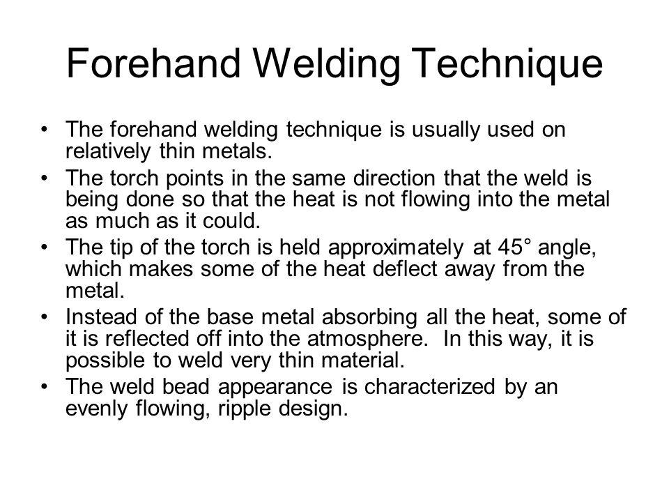 Forehand Welding Technique