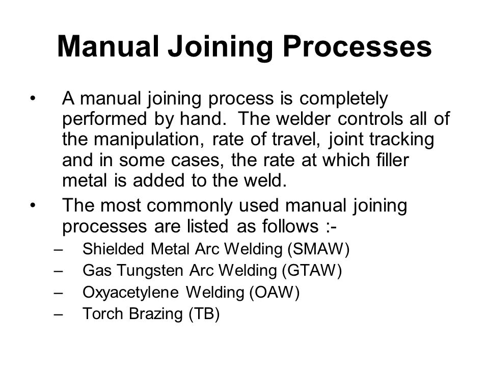 Manual Joining Processes