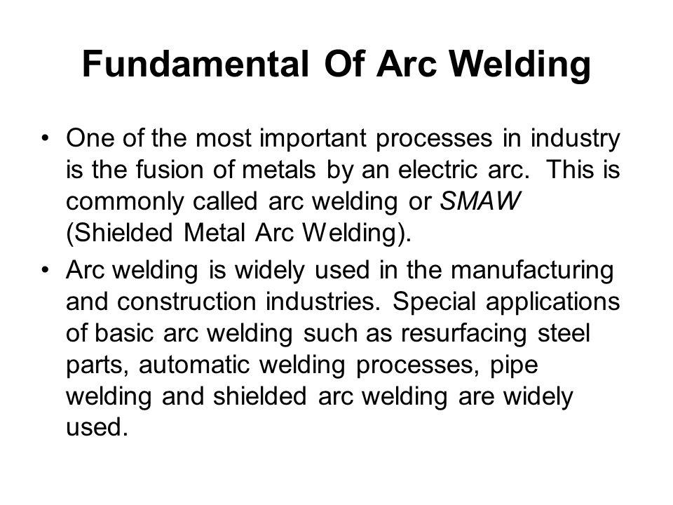 Fundamental Of Arc Welding