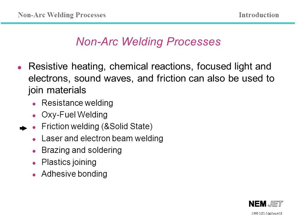 Non-Arc Welding Processes