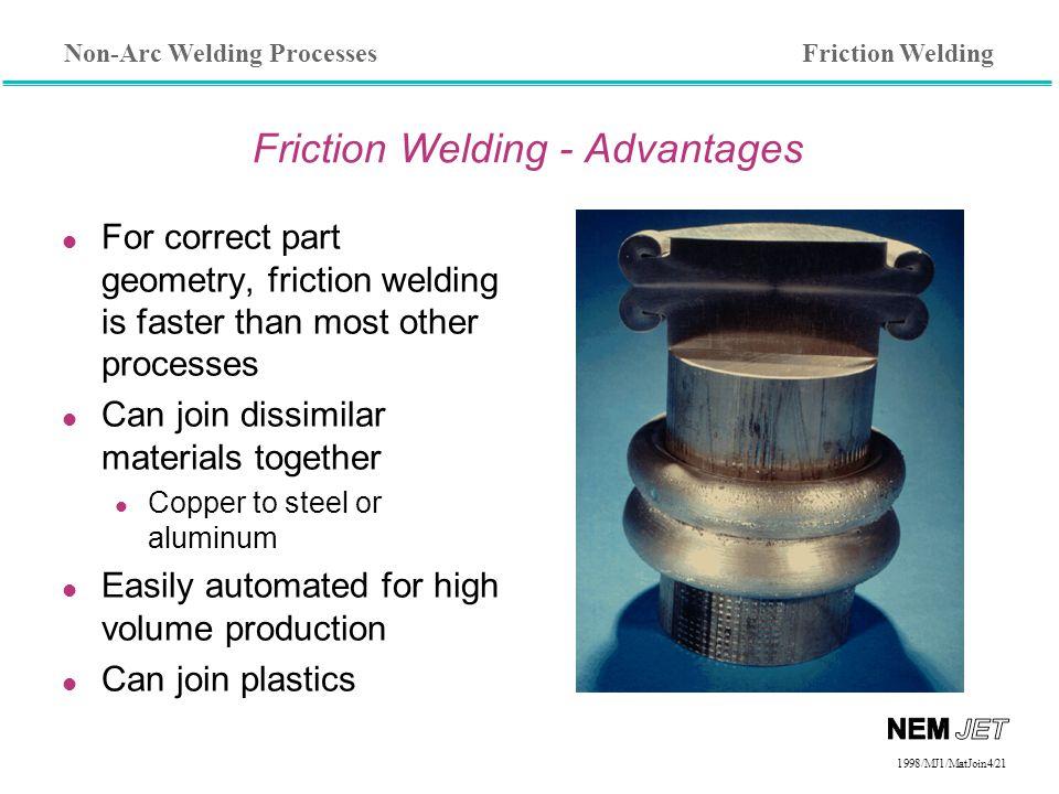 Friction Welding - Advantages