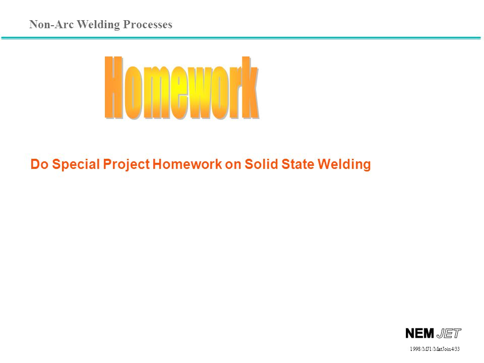 Do Special Project Homework on Solid State Welding