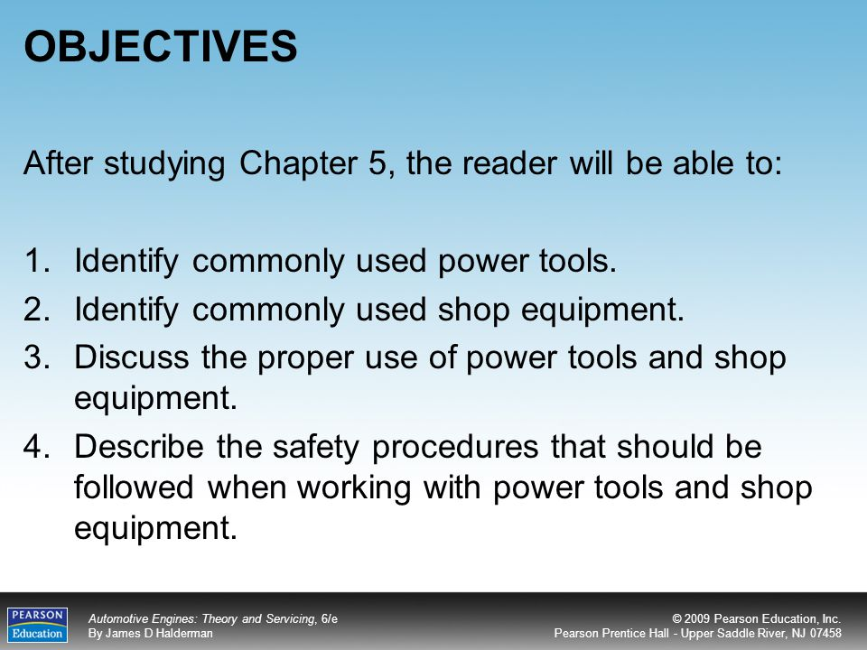 OBJECTIVES After studying Chapter 5, the reader will be able to: