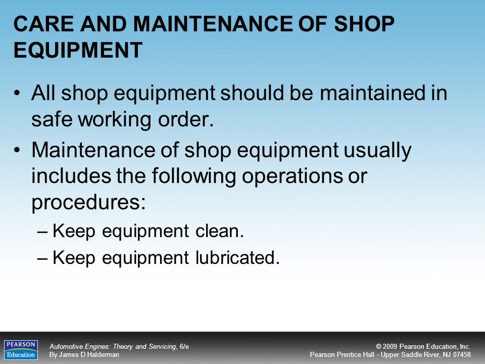 CARE AND MAINTENANCE OF SHOP EQUIPMENT