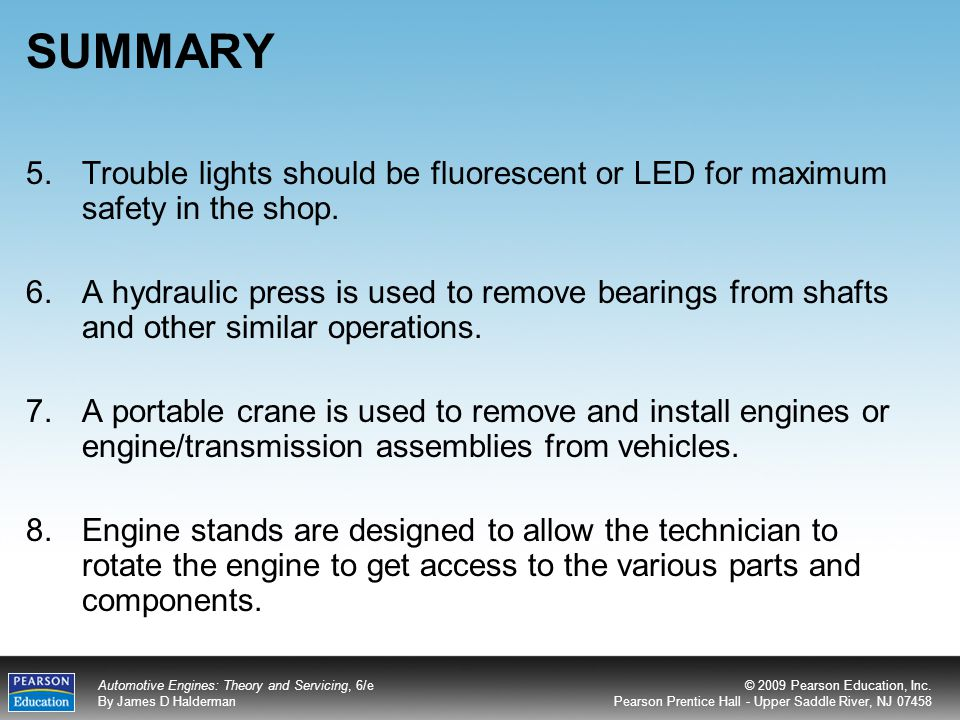 SUMMARY Trouble lights should be fluorescent or LED for maximum safety in the shop.