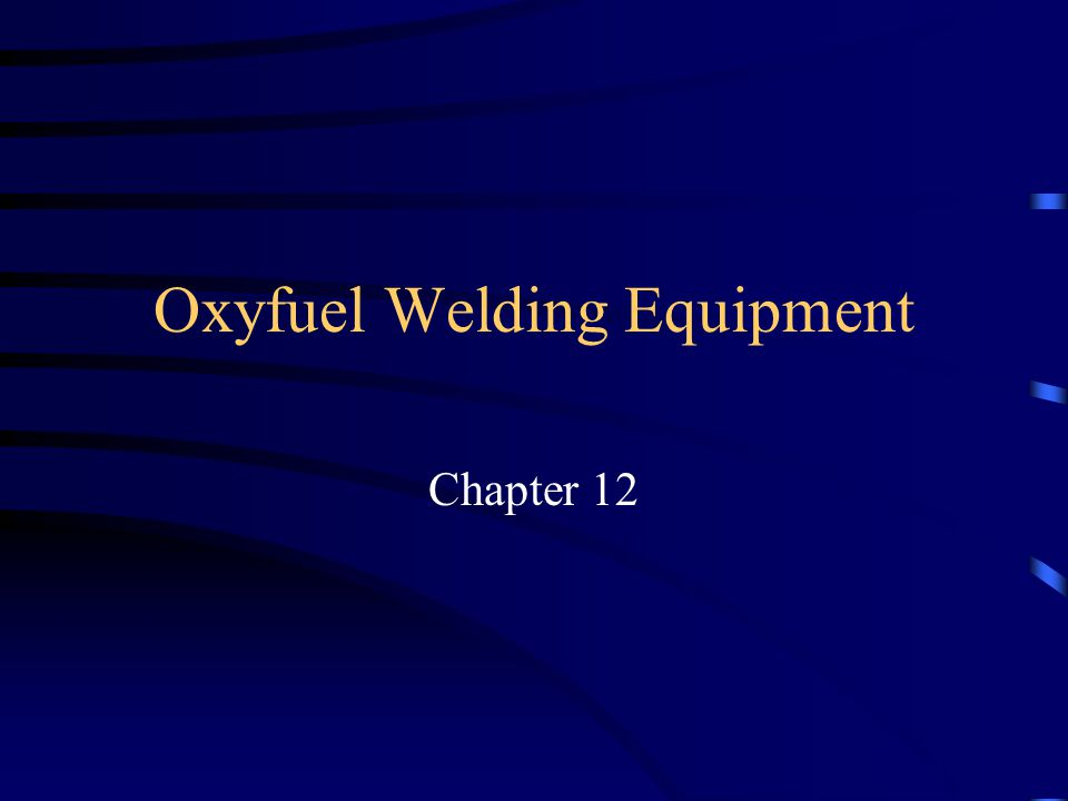 Oxyfuel Welding Equipment