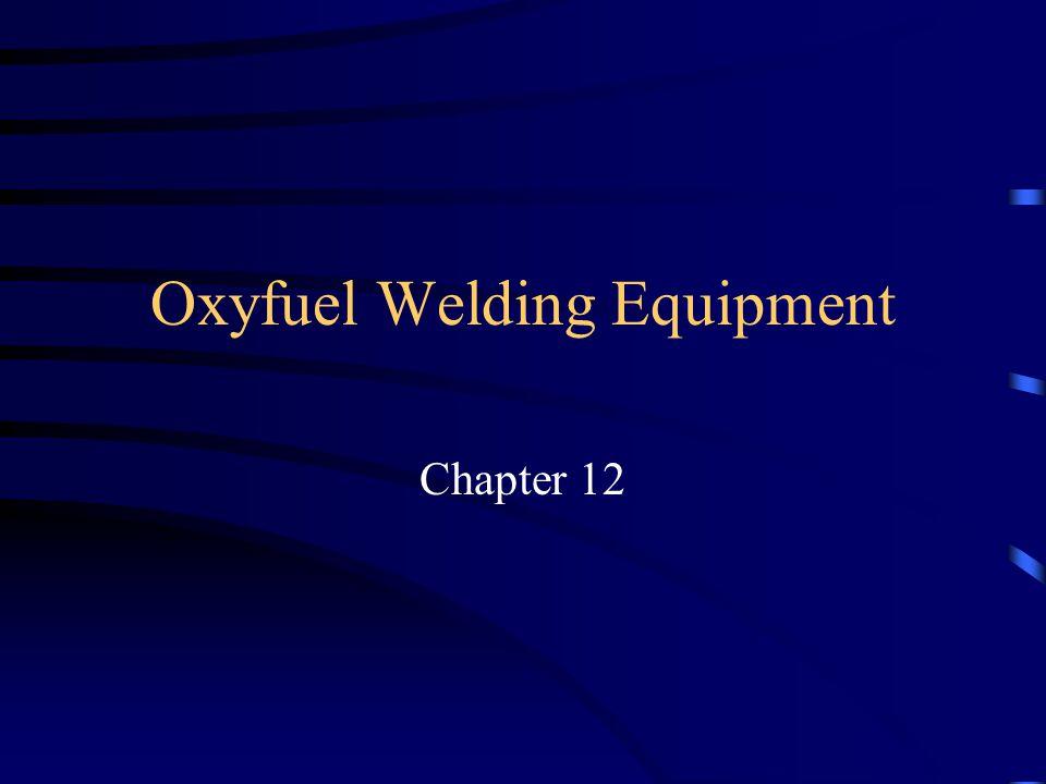 Oxyfuel Welding Equipment