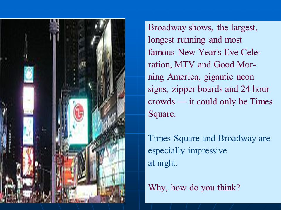 Broadway shows, the largest,