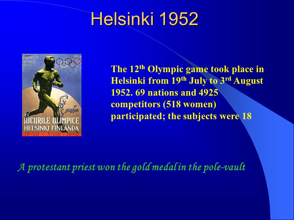 Helsinki 1952 A protestant priest won the gold medal in the pole-vault