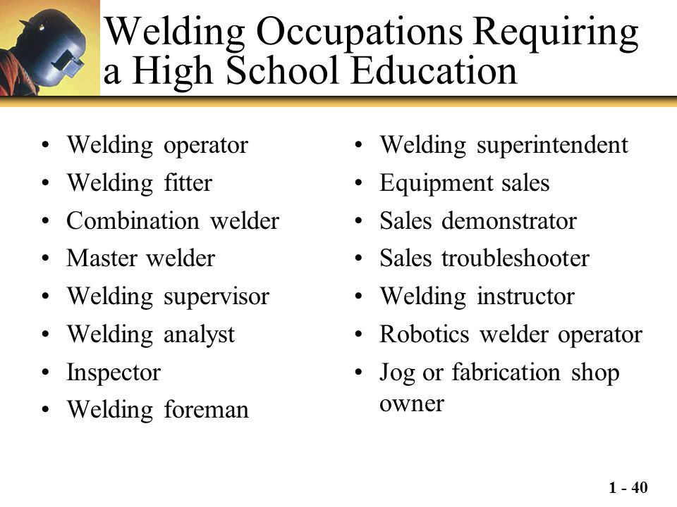 Welding Occupations Requiring a High School Education