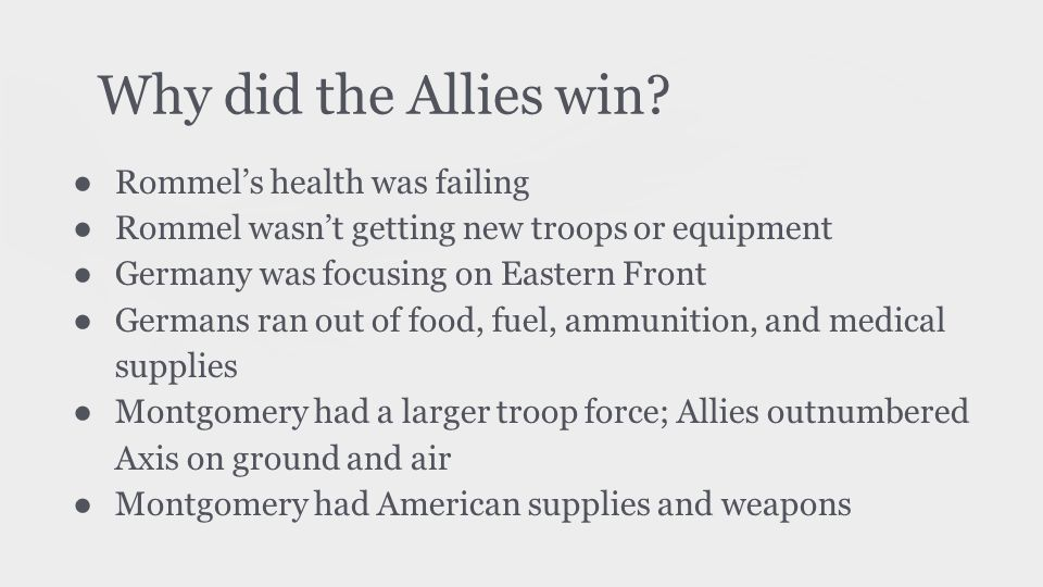 Why did the Allies win Rommel's health was failing
