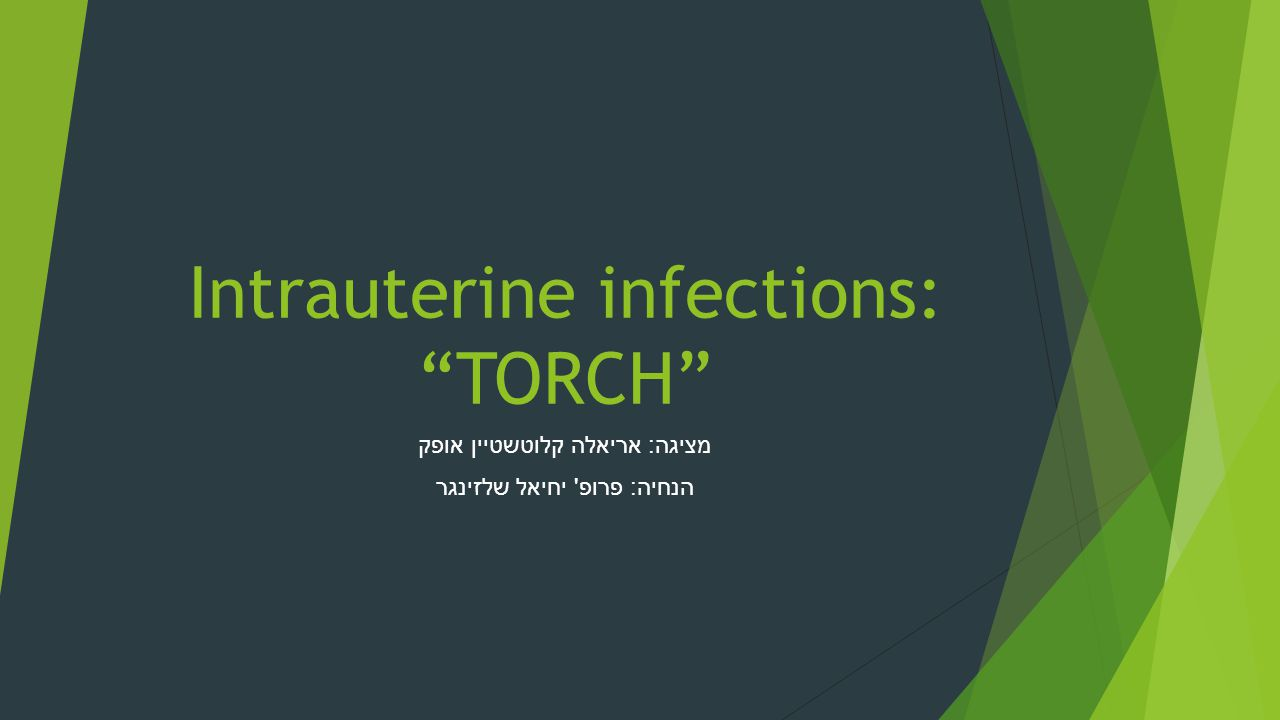 Intrauterine infections: TORCH