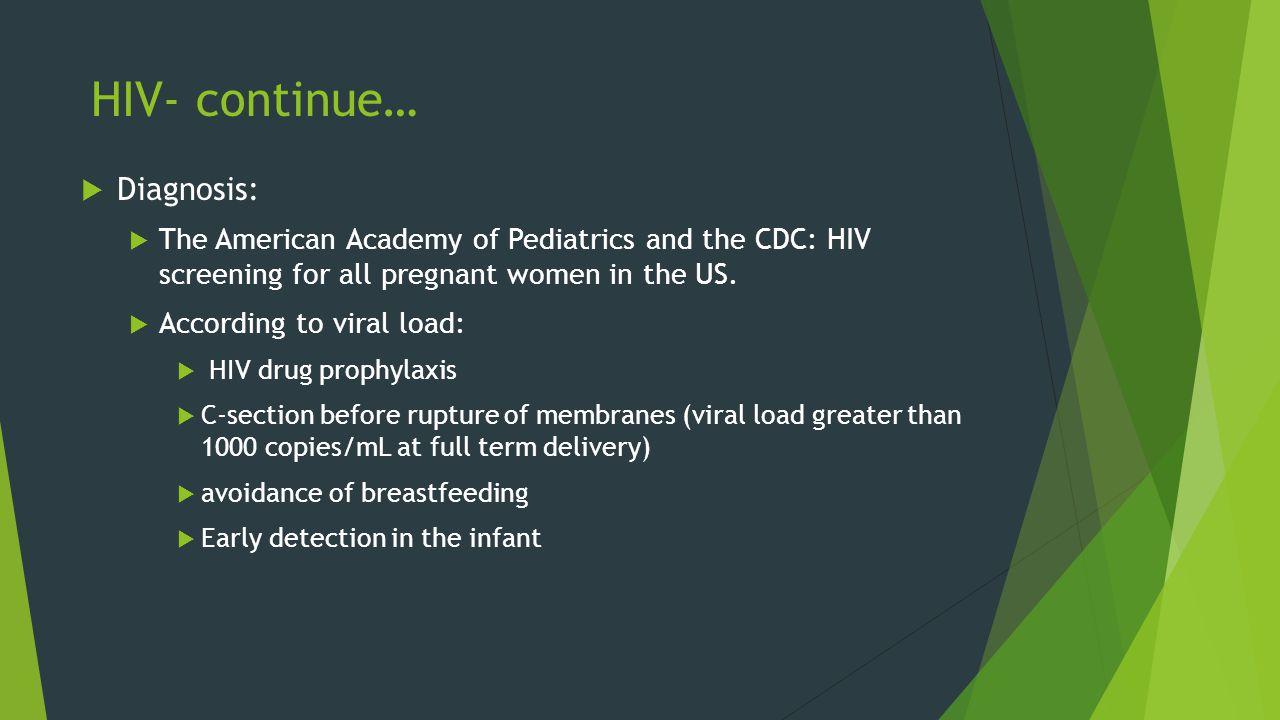 HIV- continue… Diagnosis: