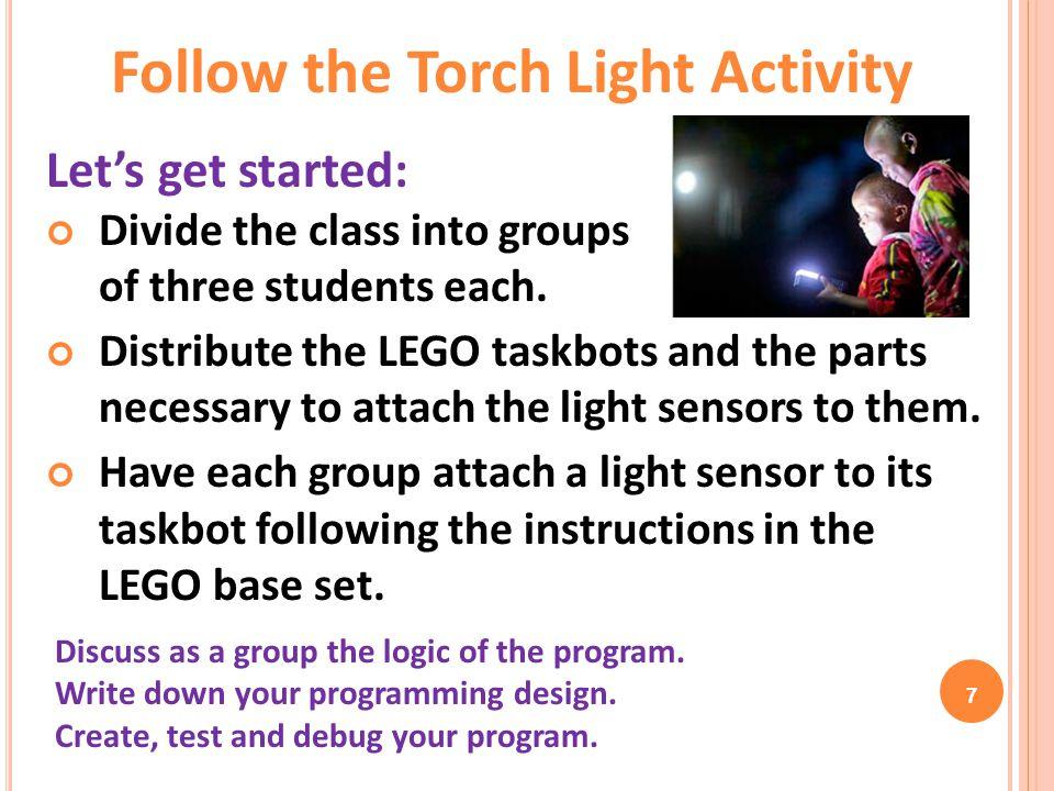 Follow the Torch Light Activity