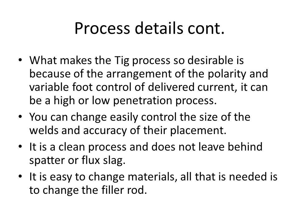 Process details cont.