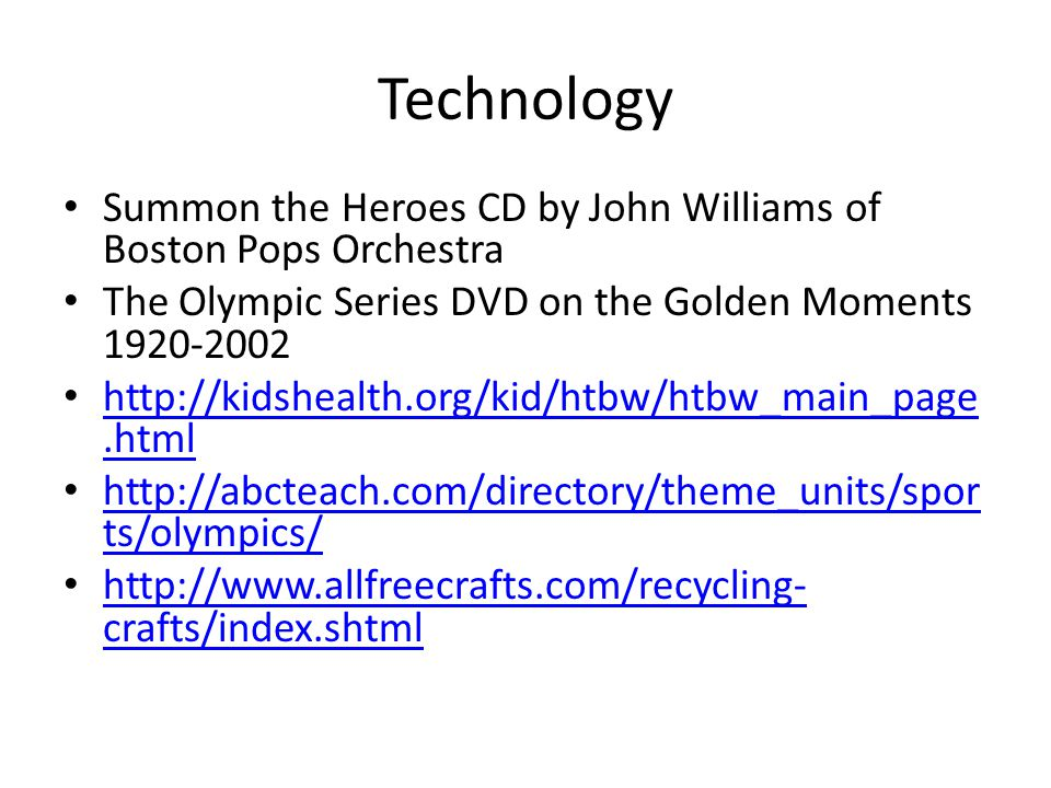 Technology Summon the Heroes CD by John Williams of Boston Pops Orchestra. The Olympic Series DVD on the Golden Moments 1920-2002.