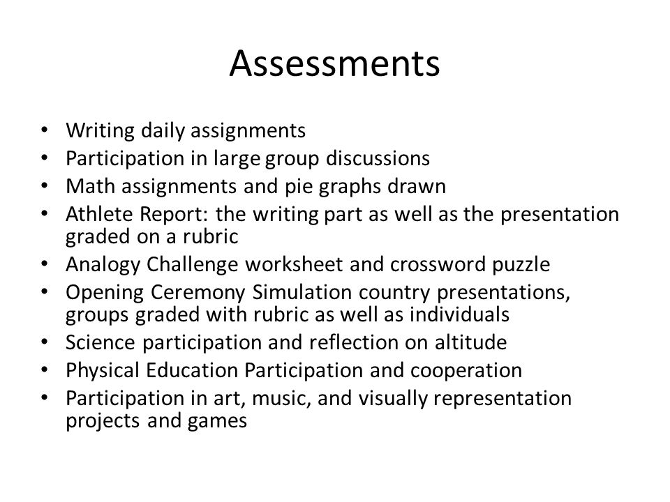 Assessments Writing daily assignments