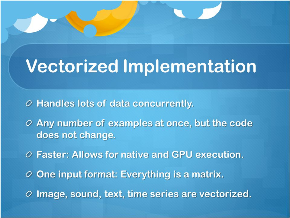 Vectorized Implementation