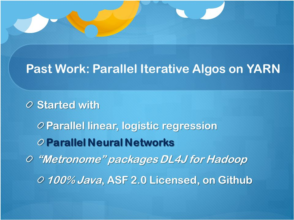 Past Work: Parallel Iterative Algos on YARN