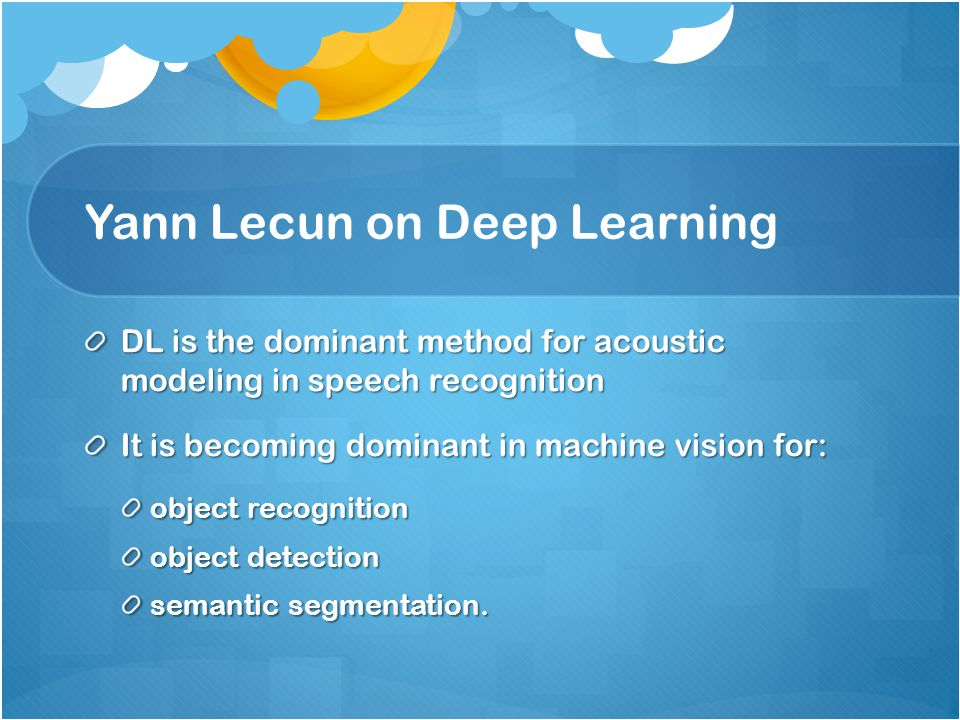 Yann Lecun on Deep Learning