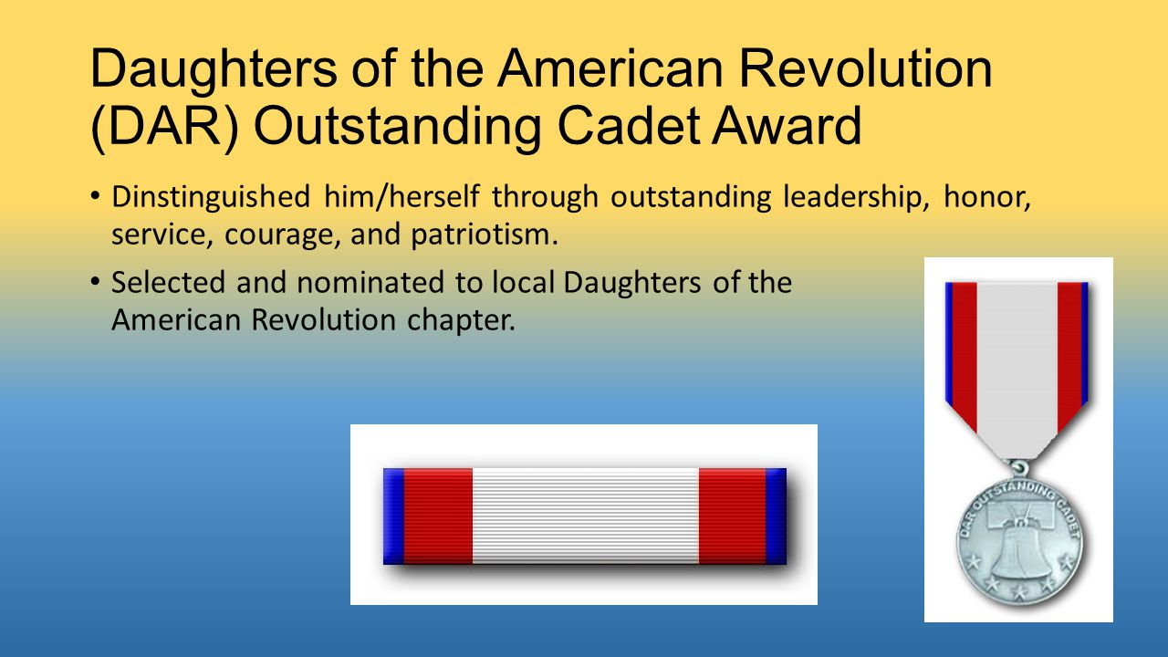 Daughters of the American Revolution (DAR) Outstanding Cadet Award