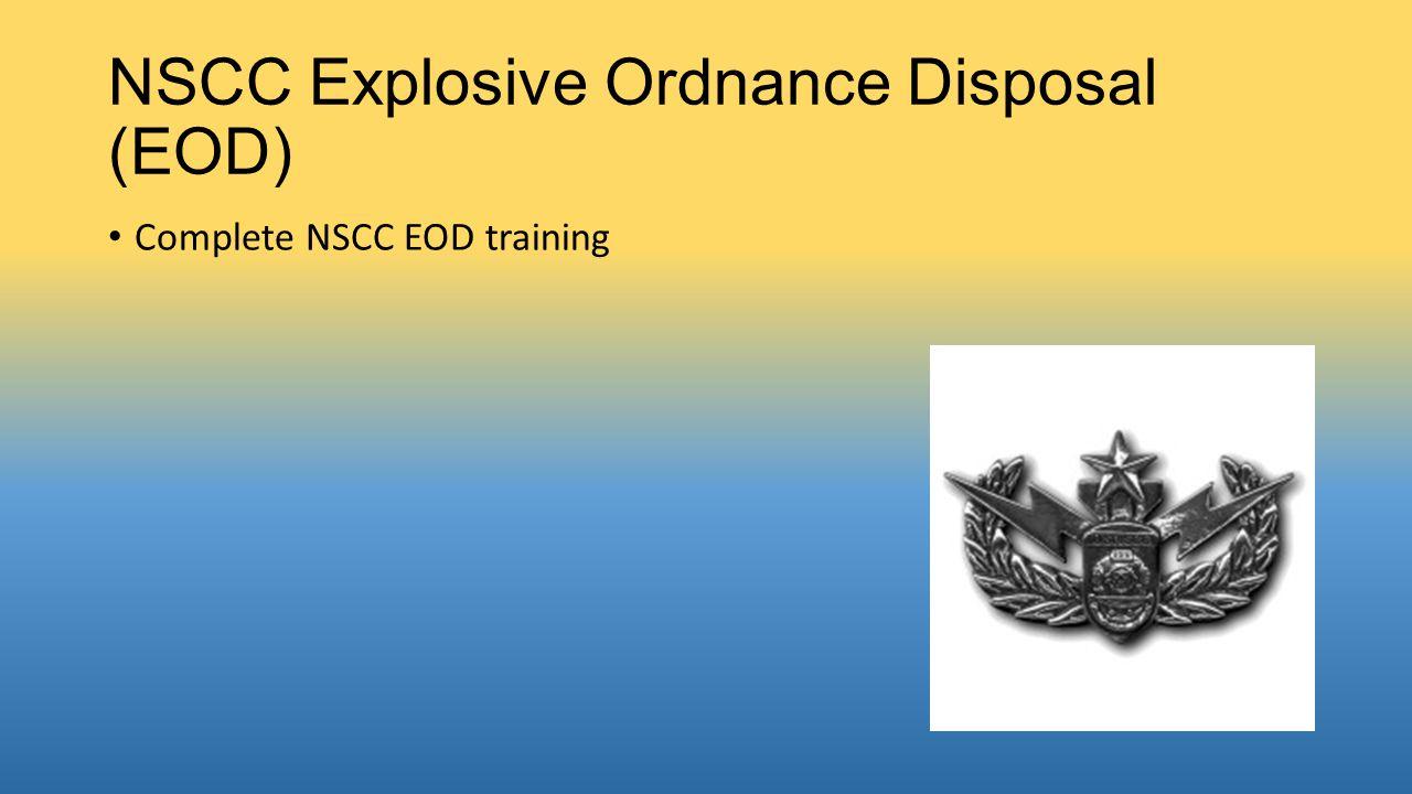 NSCC Explosive Ordnance Disposal (EOD)