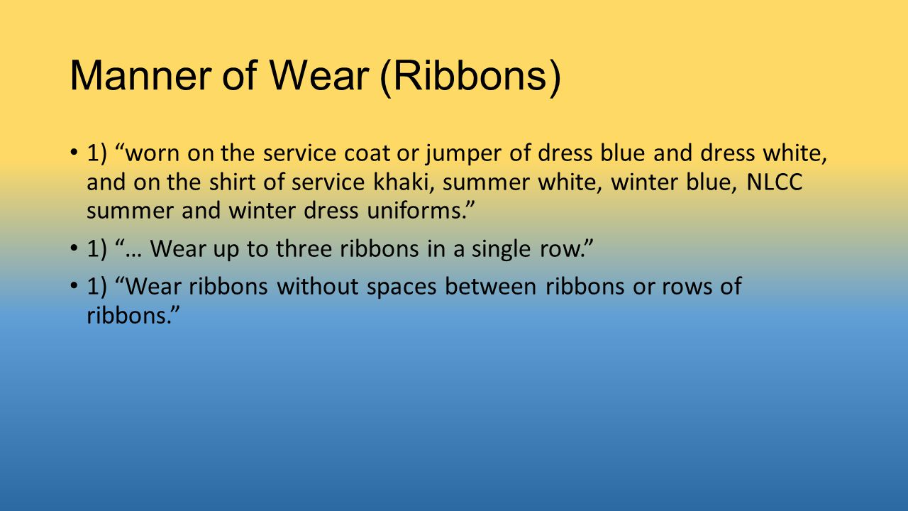 Manner of Wear (Ribbons)