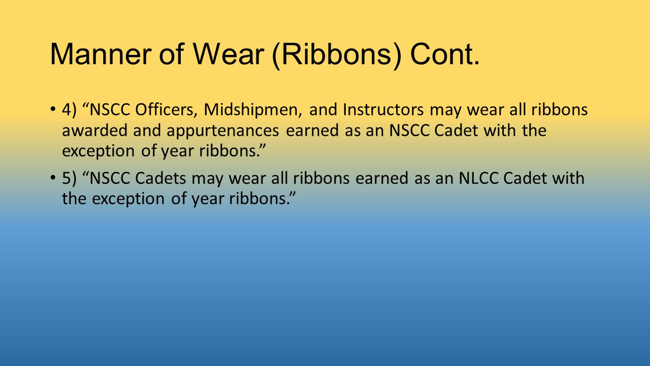 Manner of Wear (Ribbons) Cont.