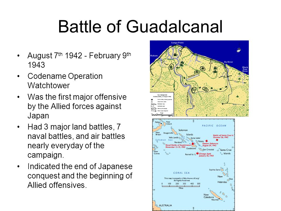 Battle of Guadalcanal August 7th 1942 - February 9th 1943