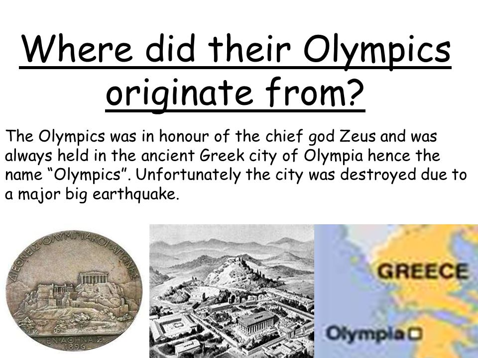 Where did their Olympics originate from