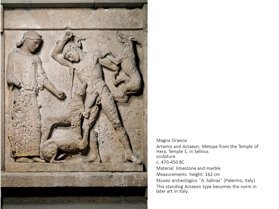 Magna Graecia Artemis and Actaeon, Metope from the Temple of Hera, Temple E, in Selinus sculpture c.