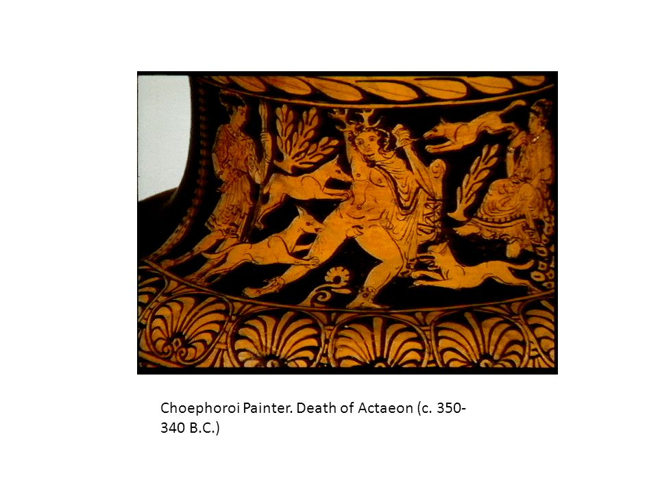 Choephoroi Painter. Death of Actaeon (c. 350-340 B.C.)