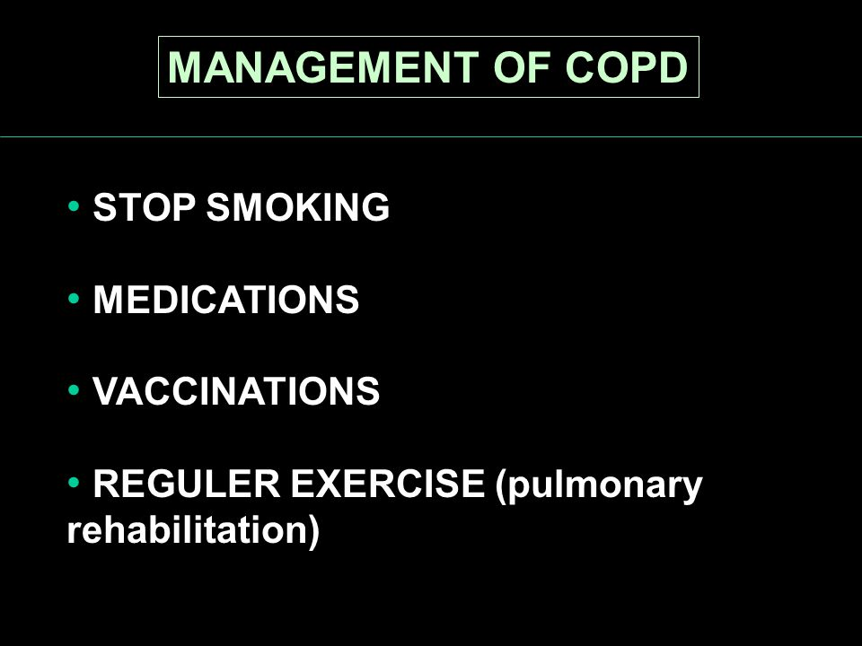 MANAGEMENT OF COPD STOP SMOKING MEDICATIONS VACCINATIONS