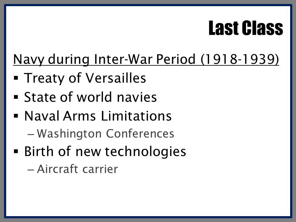 Last Class Navy during Inter-War Period (1918-1939)