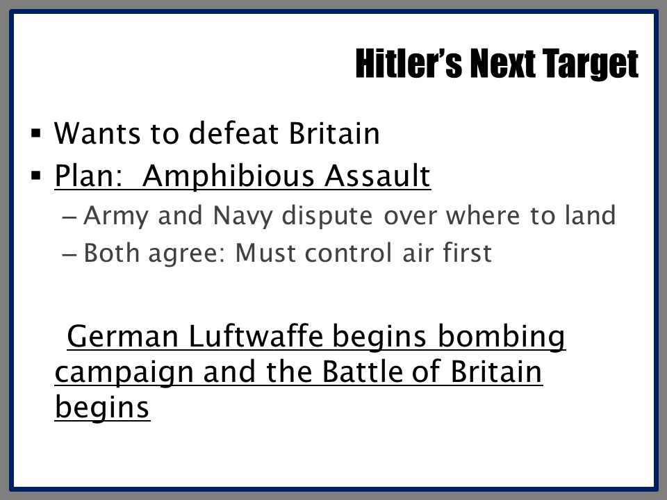 Hitler's Next Target Wants to defeat Britain Plan: Amphibious Assault