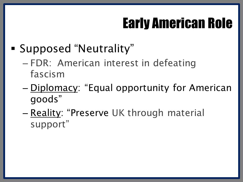 Early American Role Supposed Neutrality