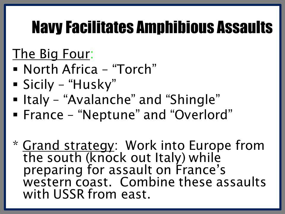 Navy Facilitates Amphibious Assaults