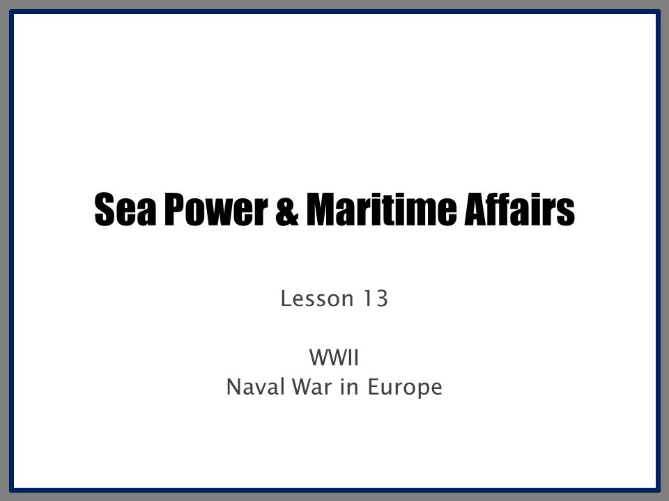 Sea Power & Maritime Affairs