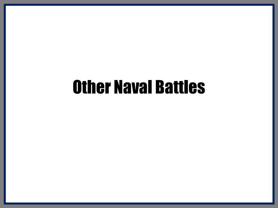 Other Naval Battles