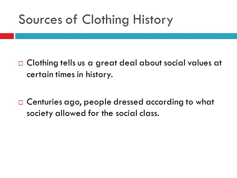 Sources of Clothing History