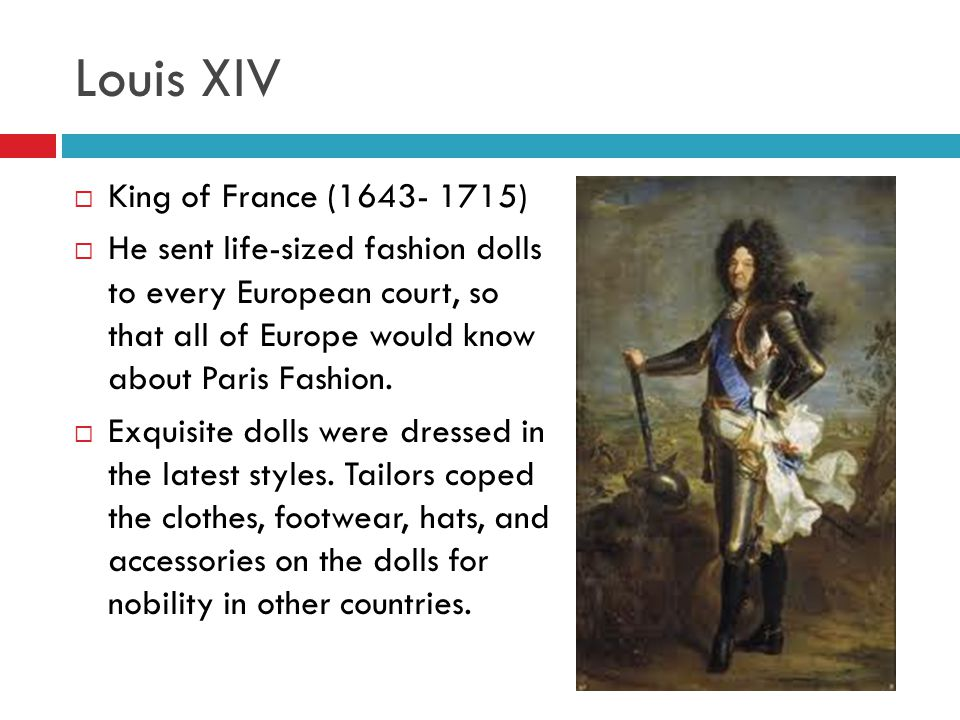 Louis XIV King of France (1643- 1715)