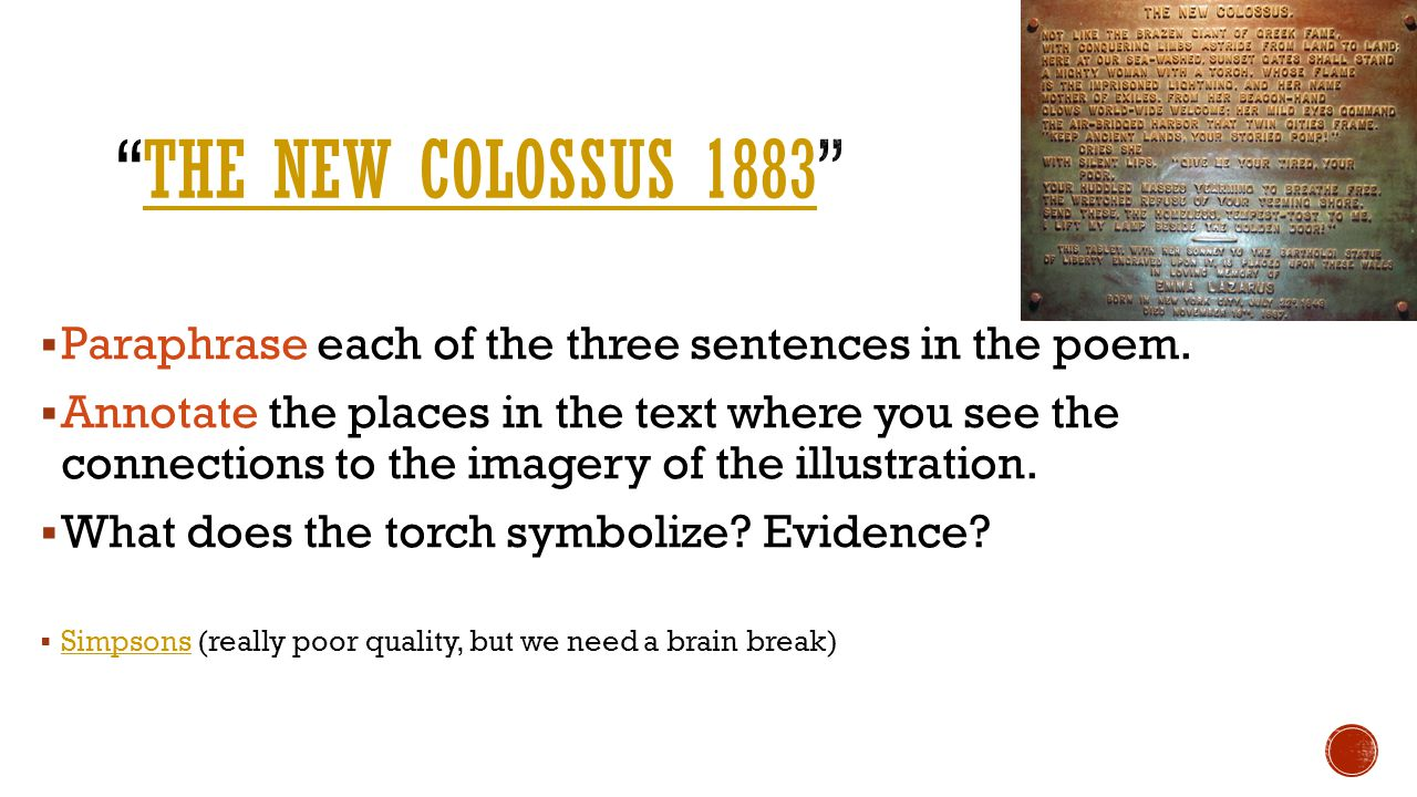 The New Colossus 1883 Paraphrase each of the three sentences in the poem.