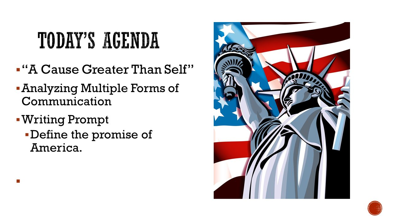 Today's Agenda A Cause Greater Than Self