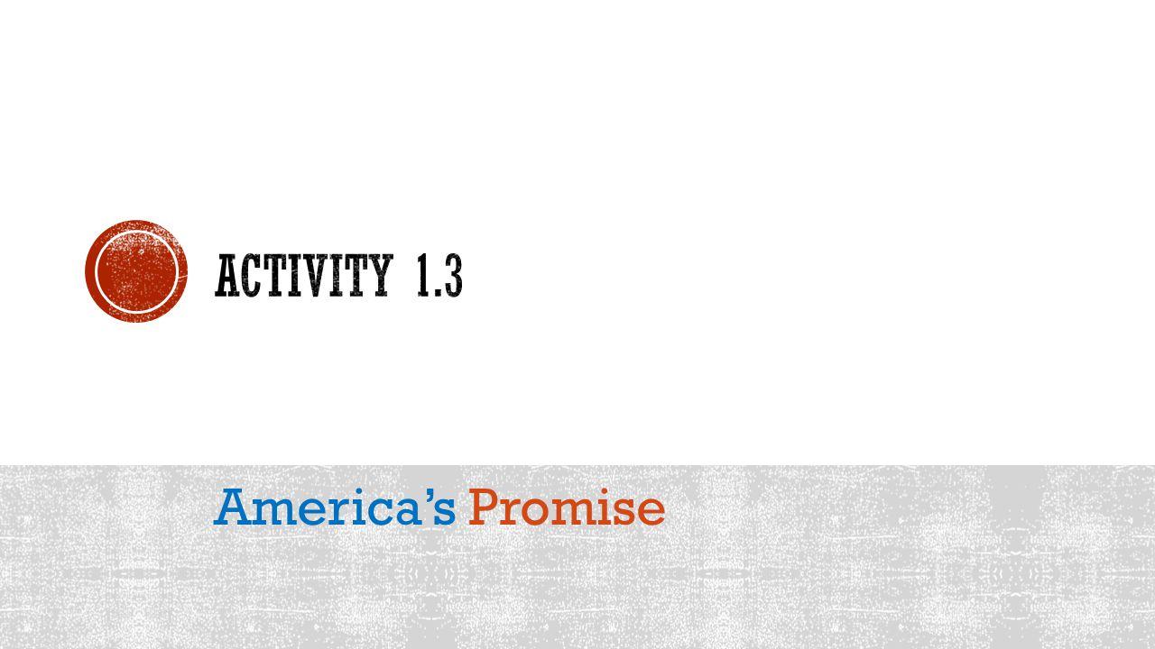 Activity 1.3 America's Promise