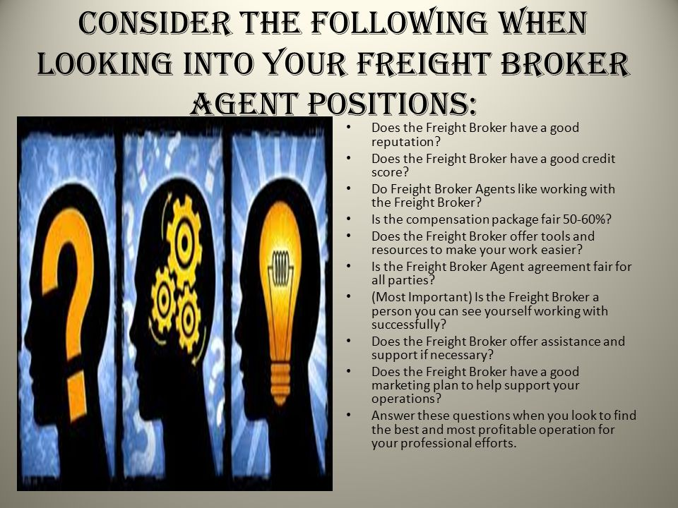 Consider the following when looking into your Freight Broker Agent positions: