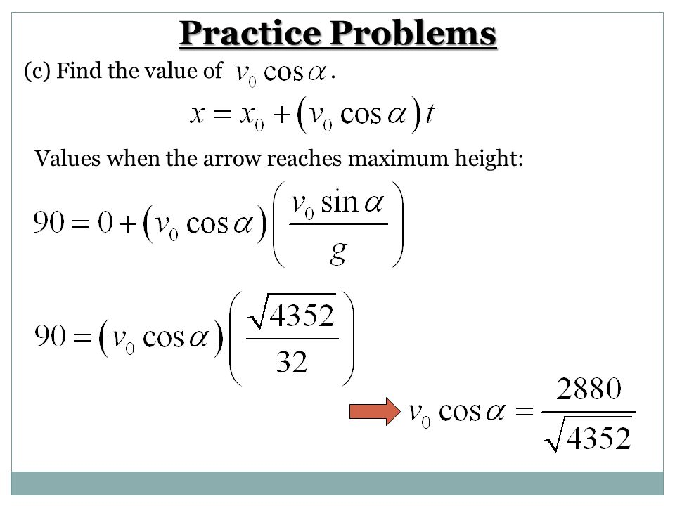Practice Problems (c) Find the value of .