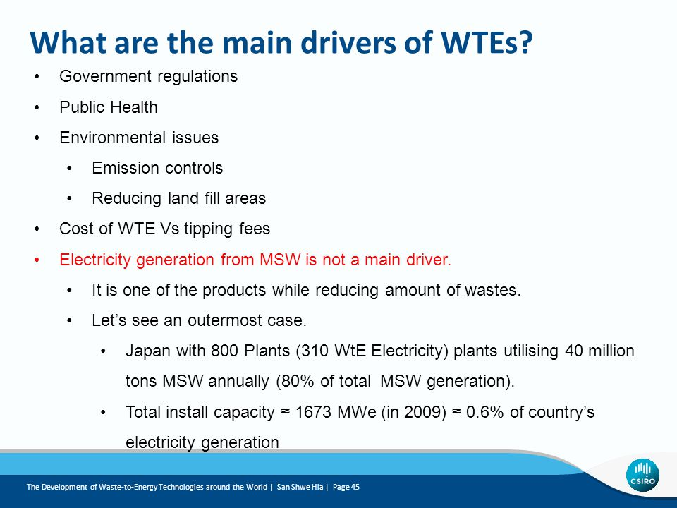 What are the main drivers of WTEs