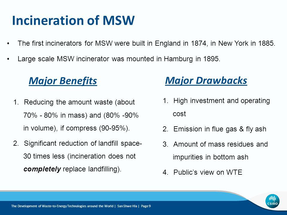 Incineration of MSW Major Benefits Major Drawbacks