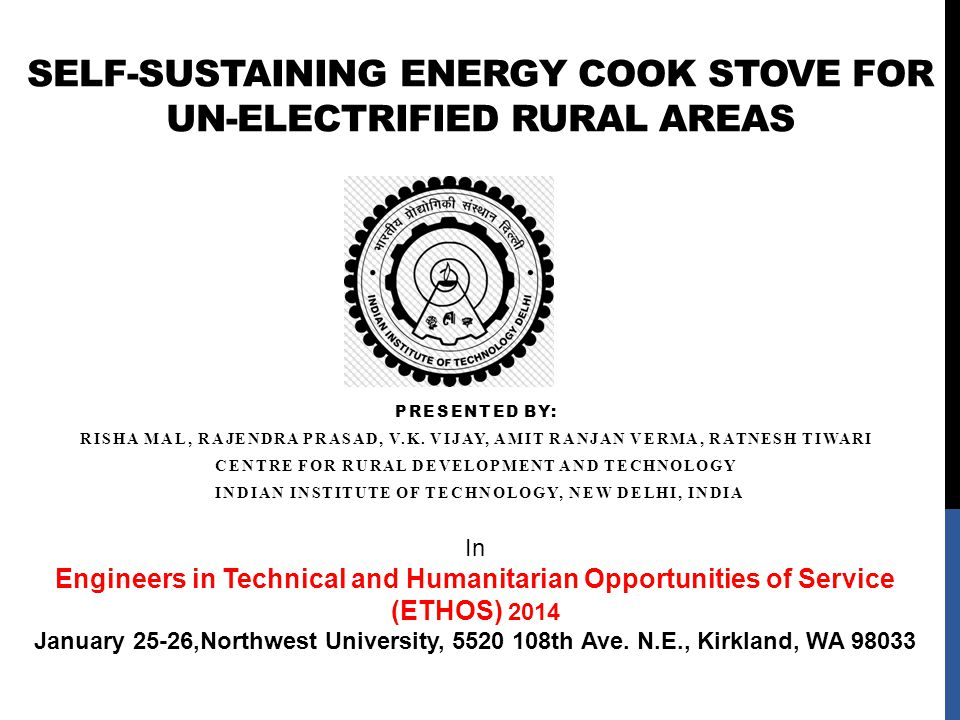 Self-sustaining energy cook stove for un-electrified rural areas