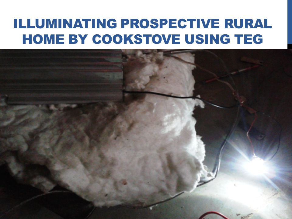 Illuminating prospective Rural Home by cookstove using teg